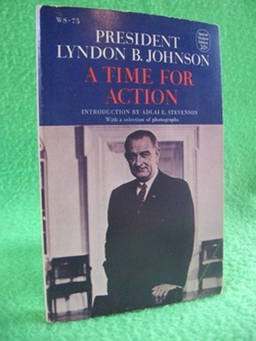 the action of president johnson essay Presidential audio-video archive - lyndon b johnson from the american presidency project has 25 audio and video messages, including many of johnson's major speeches miller center of public affairs - lyndon b johnson speeches has 11 audio and speech transcript messages with brief explanatory material on each one.