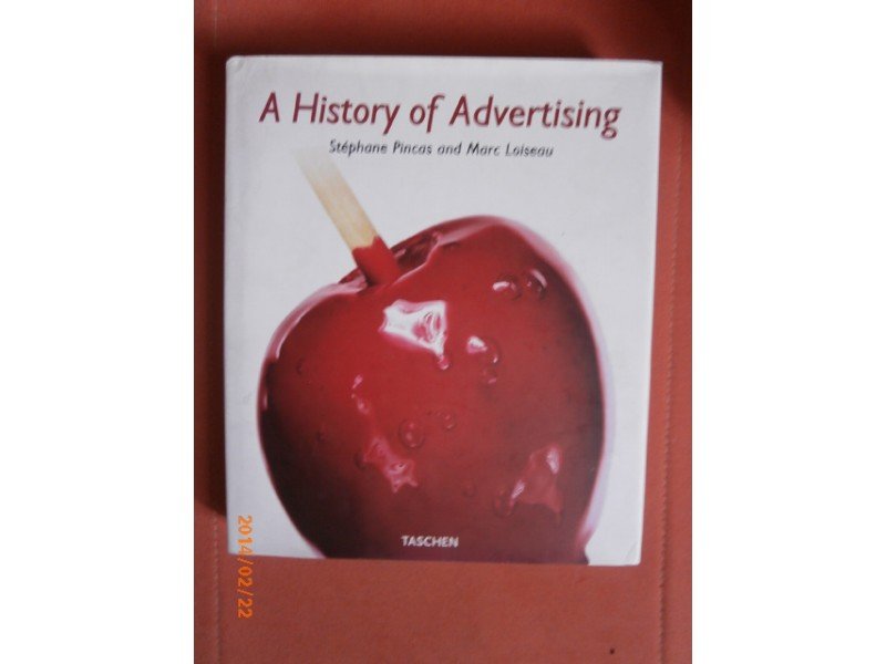 A history of Advertising, Stephane and Marc Loiseau