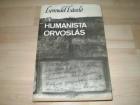 A humanista orvoslas  - Levendel Laszlo