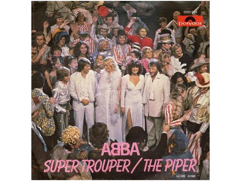 ABBA - Super Trouper / The Piper