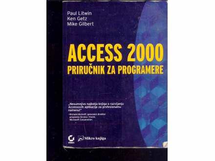 ACCESS 2000 PRIRUCNIK ZA PROGRAMERE-PAUL LITWIN
