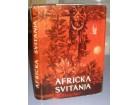 AFRIČKA SVITANJA izbor iz savremene proze afričkih nar