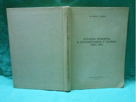 AGRARNA REFORMA I KOLONIZACIJA U BAČKOJ 1918-1941.tvrd