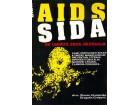 AIDS SIDA, ne umirite zbog neznanja