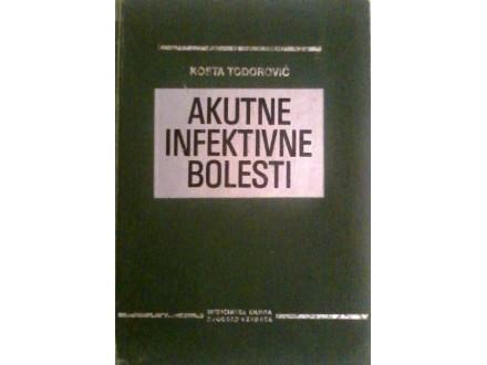 AKUTNE INFEKTIVNE BOLESTI  -  Kosta Todorović
