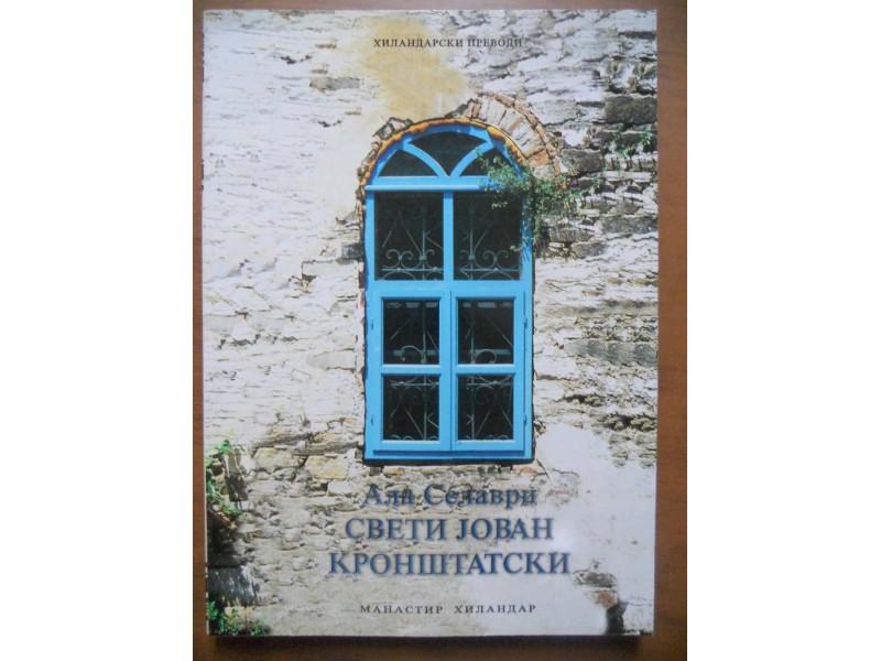 ALA SELARVI-SVETI JOVAN KRONŠTATSKI duhovni otac Rusije