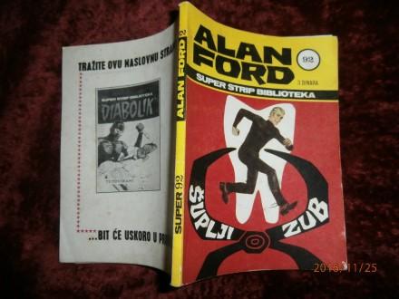 ALAN FORD 92, ŠUPLJI ZUB