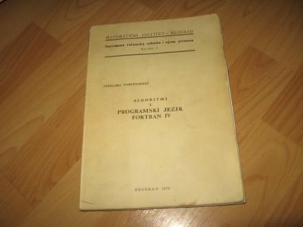 ALGORITMI I PROGRAMSKI JEZIK FORTRAN IV