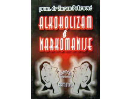 ALKOHOLIZAM I NARKOMANIJA - Zoran Petrović