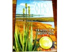 ALOE VERA : TRADICIONALNA MEDICINA - Grupa autora
