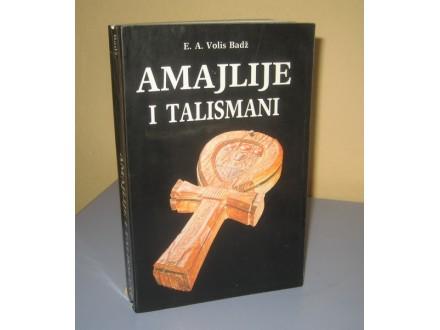 AMAJLIJE I TALISMANI  E.A. Volis Badž