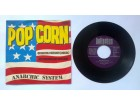 ANARCHIC SYSTEM - Pop Corn (singl) Made in Germany