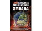 ANATOMIJA GLOBALISTIČKOG SMRADA - Dragan Filipović
