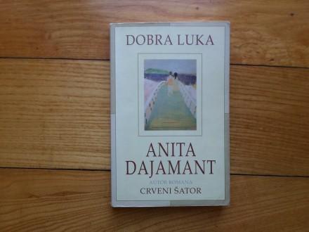 ANITA DAJAMANT - DOBRA LUKA