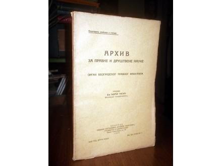 ARHIV ZA PRAVNE I DRUŠTVENE NAUKE, XLI, br. 3, 1940