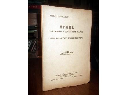 ARHIV ZA PRAVNE I DRUŠTVENE NAUKE, XXXVIII, br.4, 1939