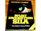 ARTHUR C. CLARKE : SVIJET ZAGONETNIH SILA - S. Welfare