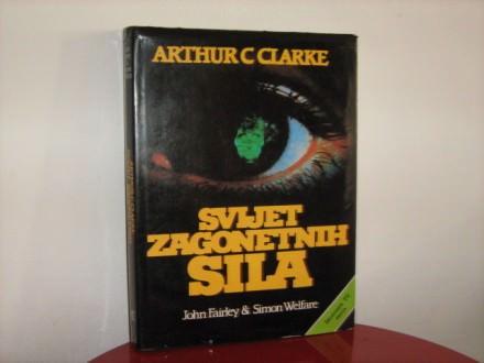 ARTHUR C. CLARKE - SVIJET ZAGONETNIH SILA