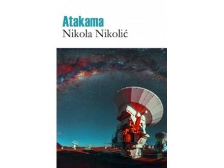ATAKAMA - Nikola Nikolić