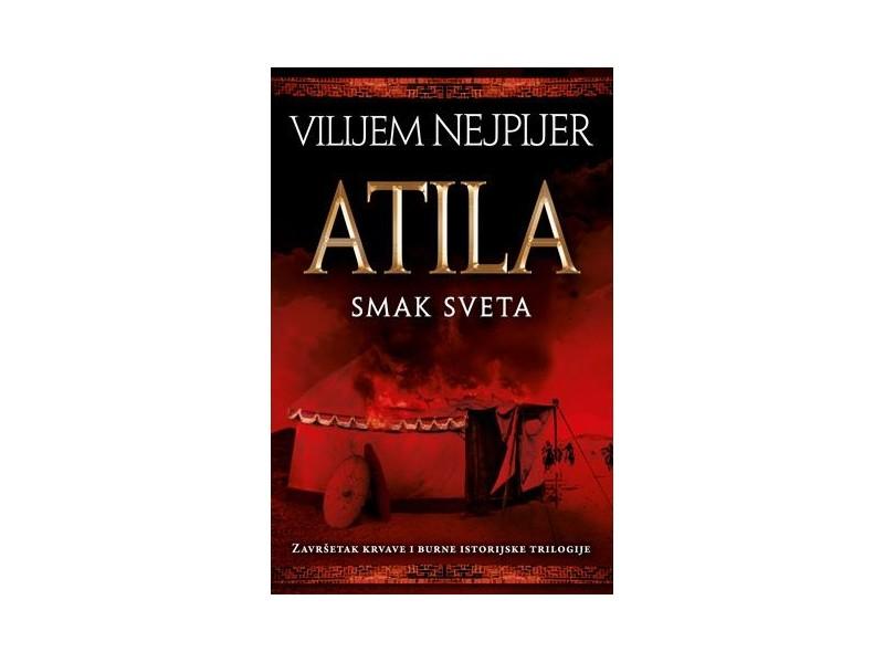 ATILA - Smak sveta - Vilijem Nejpijer