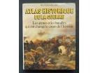 ATLAS HISTORIQUE DE LA GUERRE - RICHARD HOLMES