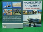 AVIO MODELI MODELLBAU HANDBUCH Klassishe Jagdflugzeuge