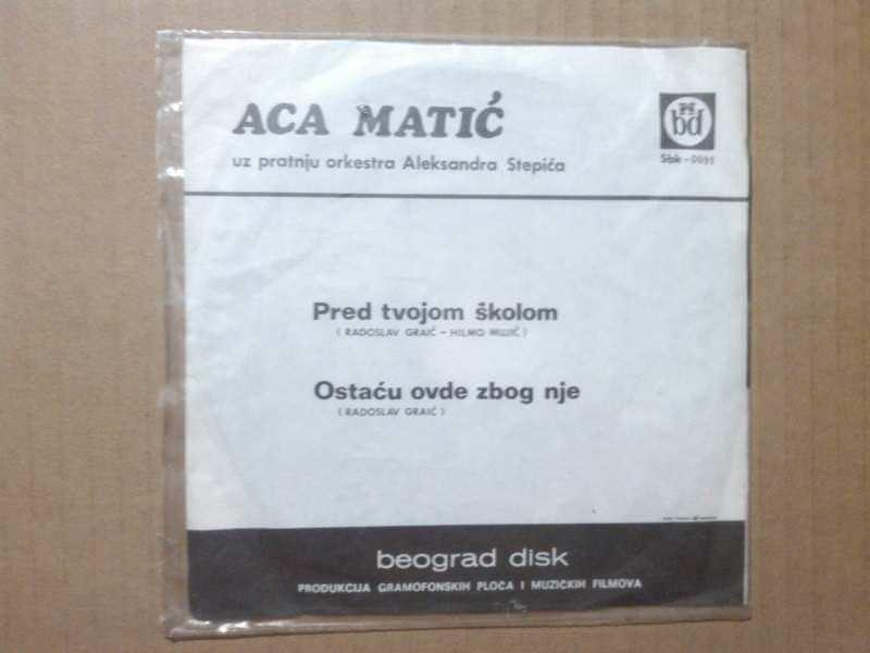 Aca Matić - Pred Tvojom Školom