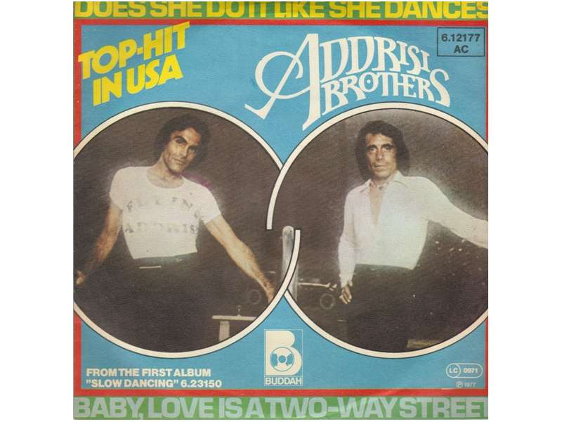 Addrisi Brothers - Does She Do It Like She Dances / Baby, Love Is A Two-Way Street