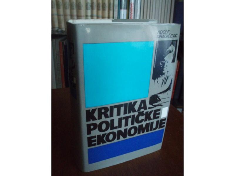 Adolf Dragičević, Kritika političke ekonomije