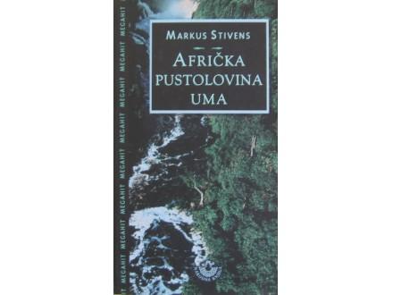 Afrička pustolovina uma  Markus Stivens