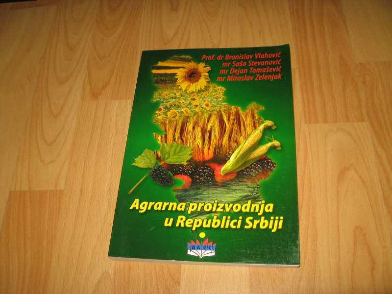 Agrarna proizvodnja u Republici Srbiji