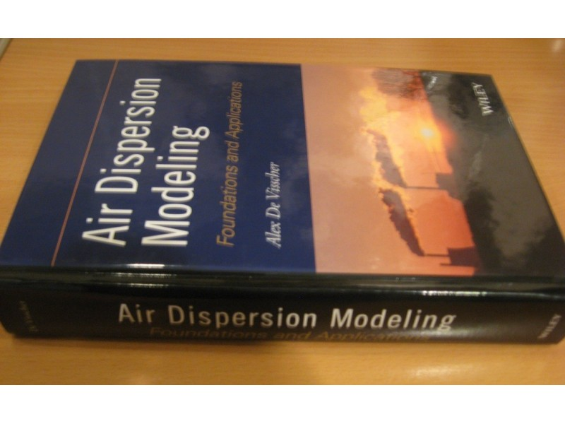 Air Dispersion Modeling-Foundations and Applications