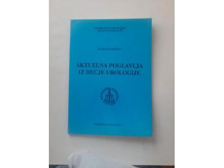 Aktuelna poglavlja iz dečje urologije,Slobodan Petrović