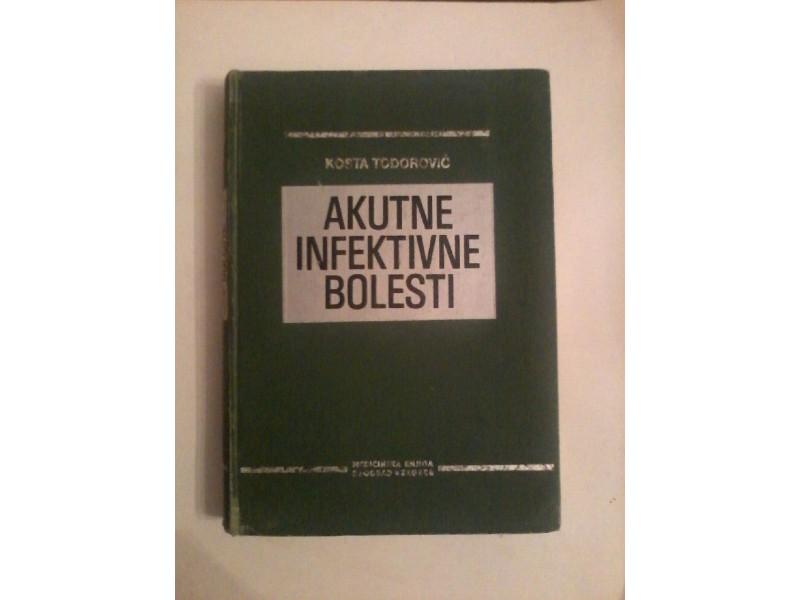 Akutne infektivne bolesti, Kosta Todorović
