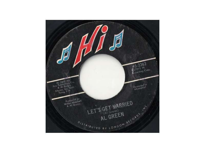 Al Green - Let`s Get Married / So Good To Be Here