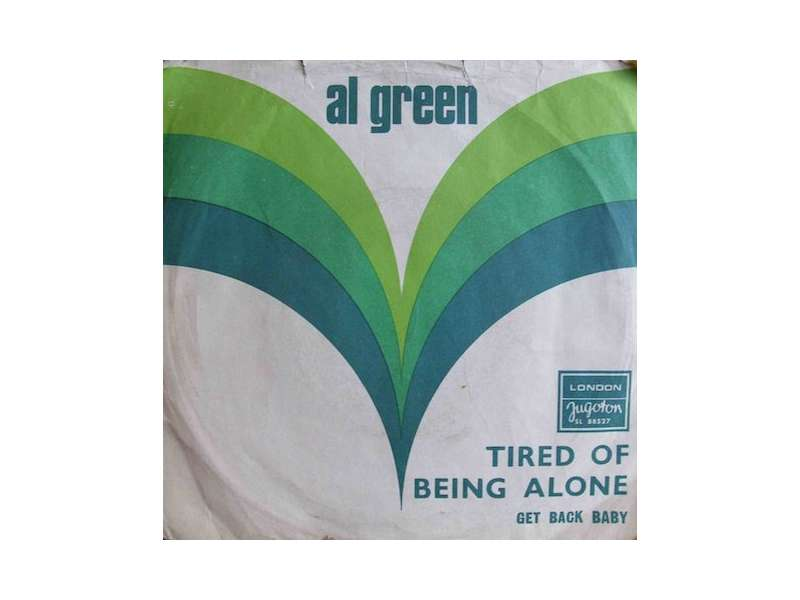 Al Green - Tired Of Being Alone / Get Back Baby