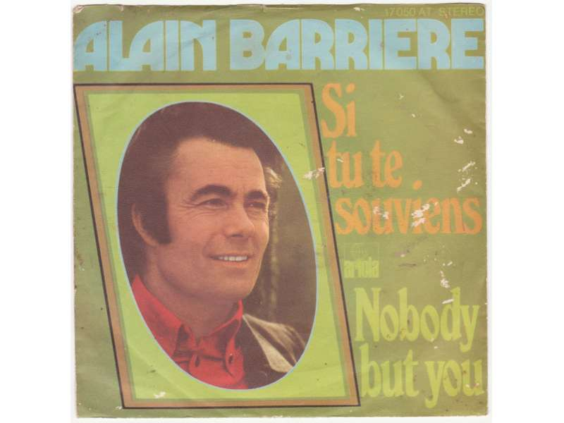 Alain Barrière - Si Tu Te Souviens / Nobody But You