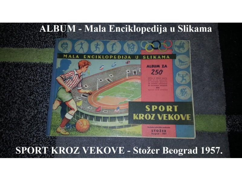 Album SPORT KROZ VEKOVE Stožer 1957. TOP PONUDA
