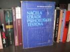 Aleksandar Bukvić - NAČELA IZRADE PSIHOLOŠKIH TESTOVA