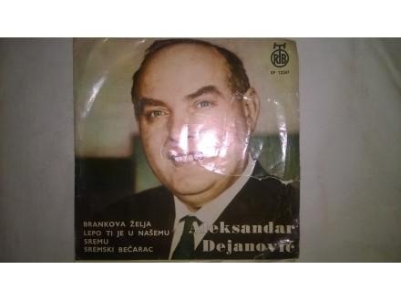Aleksandar Dejanović – Brankova Želja / Lepo Ti Je U N