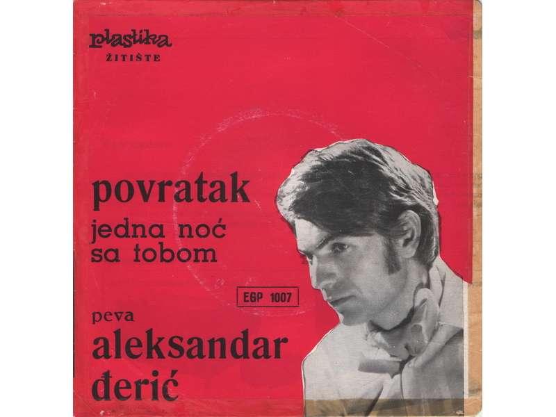 Aleksandar Đerić - Povratak