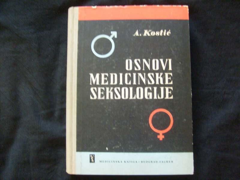 Aleksandar Kostić, OSNOVI MEDICINSKE SEKSOLOGIJE
