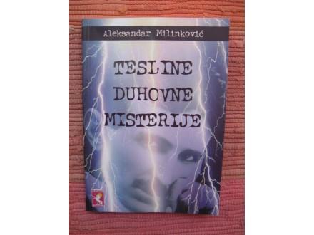 Aleksandar Milinković - Tesline duhovne misterije