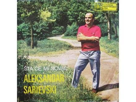 Aleksandar Sarievski - Šta Će Mi Novac