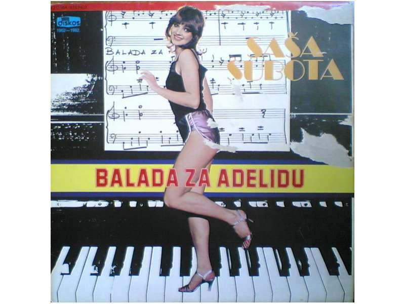 Aleksandar Subota - Balada Za Adelidu