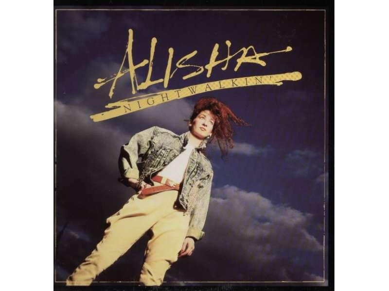 Alisha - Nightwalkin`