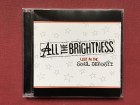 All The Brightness - LOST IN THE SOUL DEPOSIT   2005