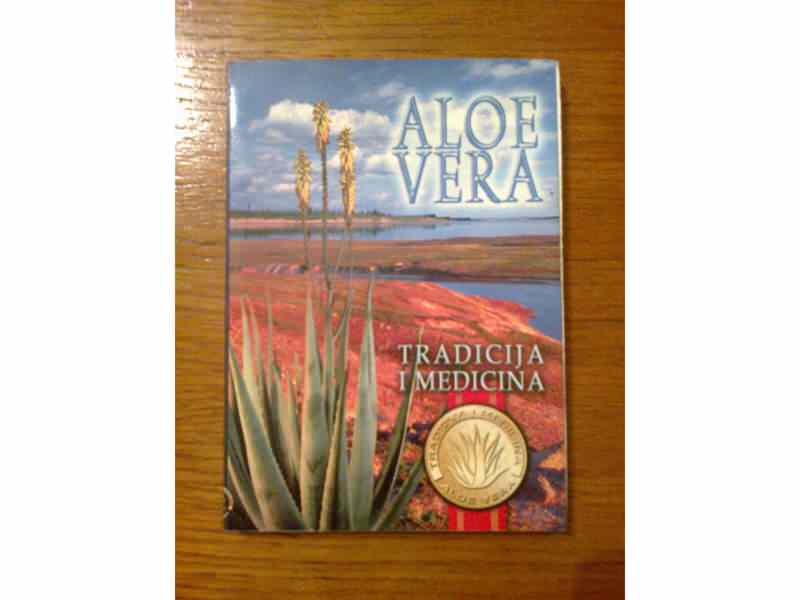 Aloe Vera - Tradicija i medicina (M)