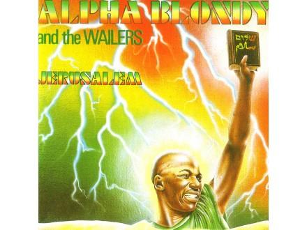 Alpha Blondy, Wailers, The - Jérusalem