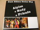 Alpine + Rudy + Various - Once Bitten Twice Shy